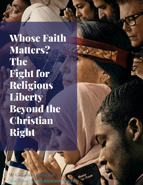 Cover page of Report: Whose Faith Matters? The Fight for Religious Liberty Beyond the Christian Right