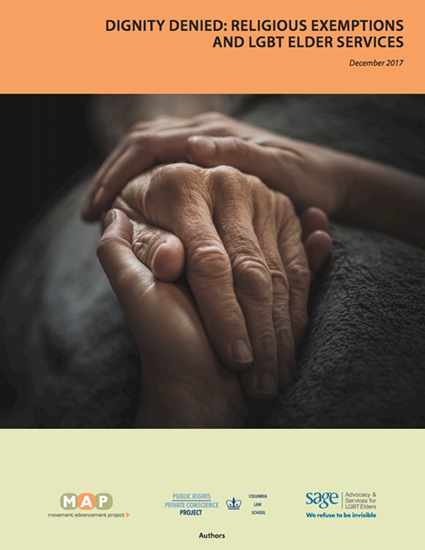 "Cover image for the report, ""Dignity Denied: Religious Exemptions and LGBT Elder Services"""